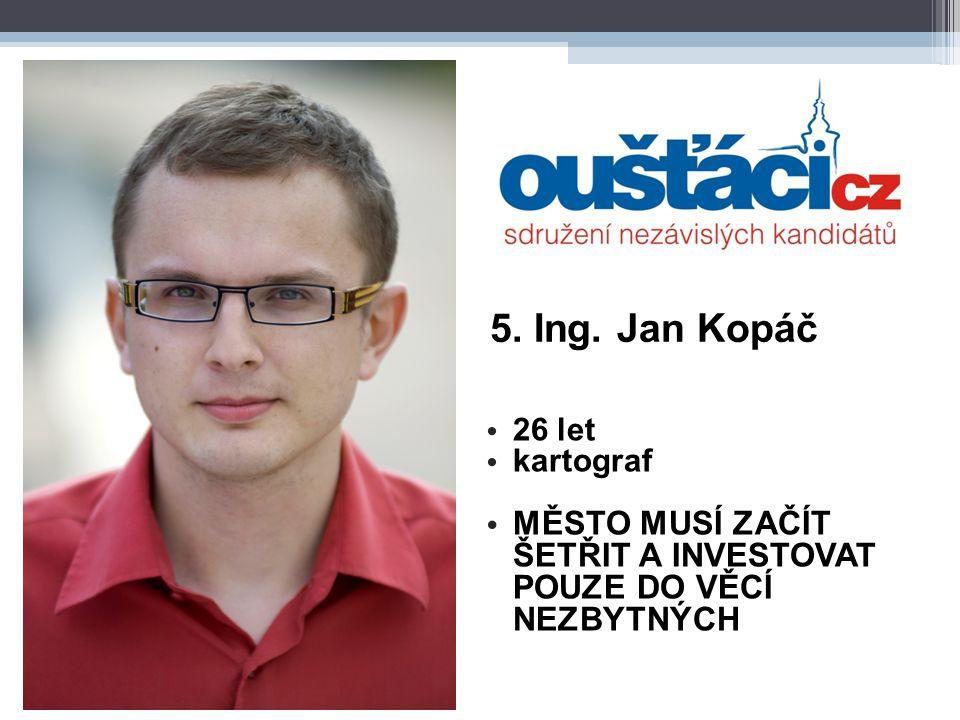 26. Bc. Michal Moravec 24 let student, podnikatel MĚSTO = EKONOMICKY SMÝŠLEJÍCÍ FIRMA