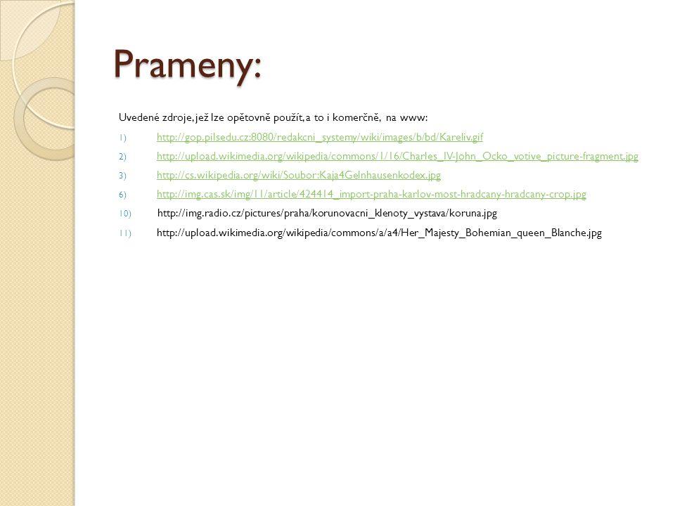 Prameny: Uvedené zdroje, jež lze opětovně použít, a to i komerčně, na www: 1) http://gop.pilsedu.cz:8080/redakcni_systemy/wiki/images/b/bd/Kareliv.gif