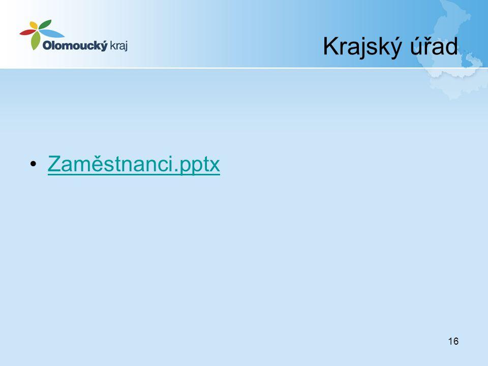 Krajský úřad 16 Zaměstnanci.pptx