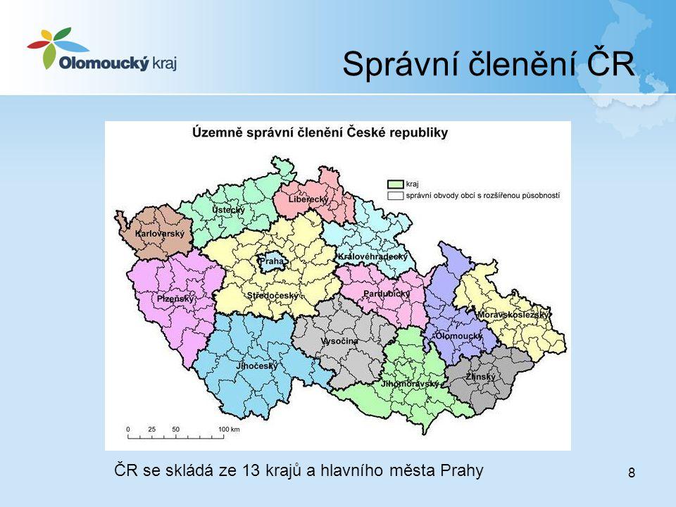 Správní členění ČR 8 ČR se skládá ze 13 krajů a hlavního města Prahy