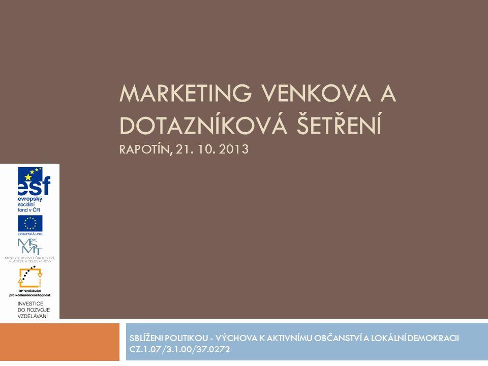 MARKETING VENKOVA A DOTAZNÍKOVÁ ŠETŘENÍ RAPOTÍN, 21.