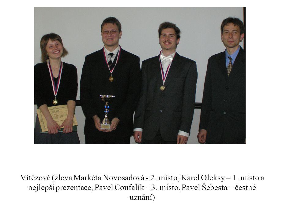 Vítězové (zleva Markéta Novosadová - 2. místo, Karel Oleksy – 1. místo a nejlepší prezentace, Pavel Coufalík – 3. místo, Pavel Šebesta – čestné uznání