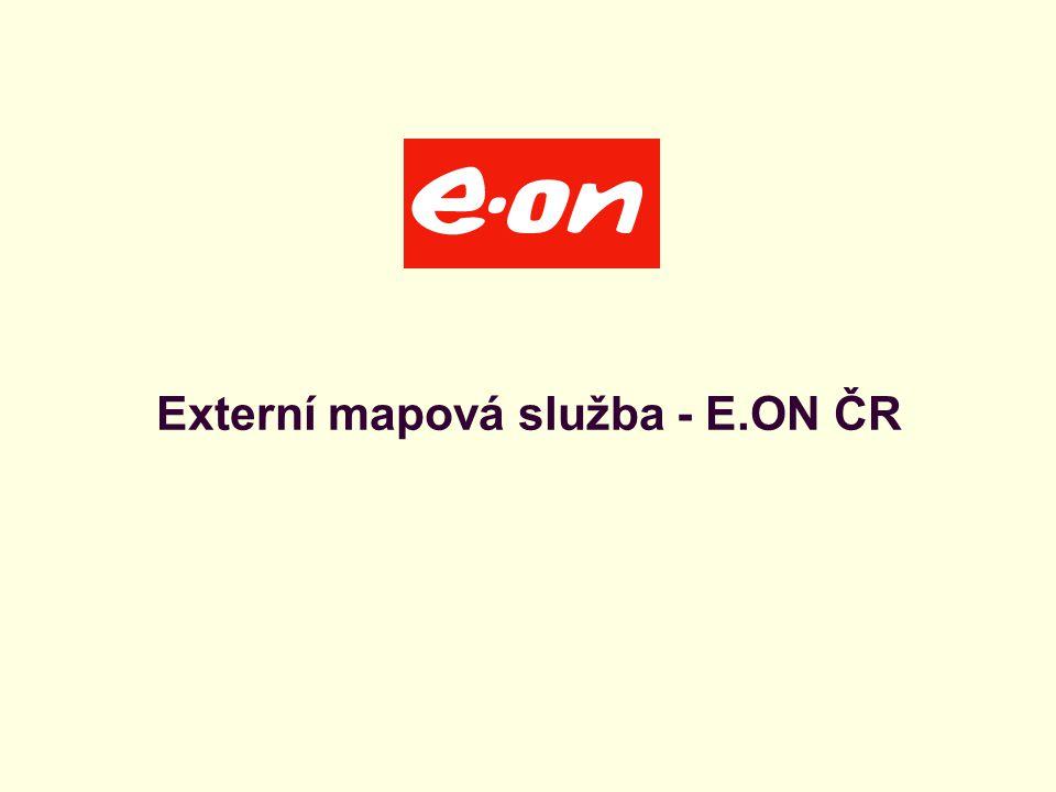 Úvodní stránka - partner v digitálním světě Externí mapová služba - E.ON ČR