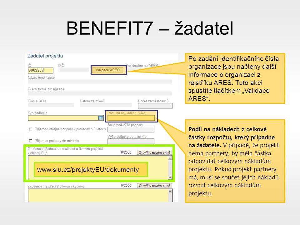 BENEFIT7 – žadatel Podíl na nákladech z celkové částky rozpočtu, který připadne na žadatele.