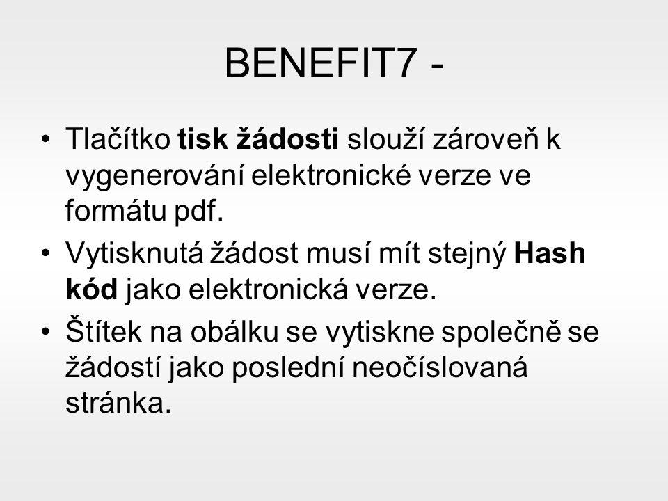 BENEFIT7 - Tlačítko tisk žádosti slouží zároveň k vygenerování elektronické verze ve formátu pdf.
