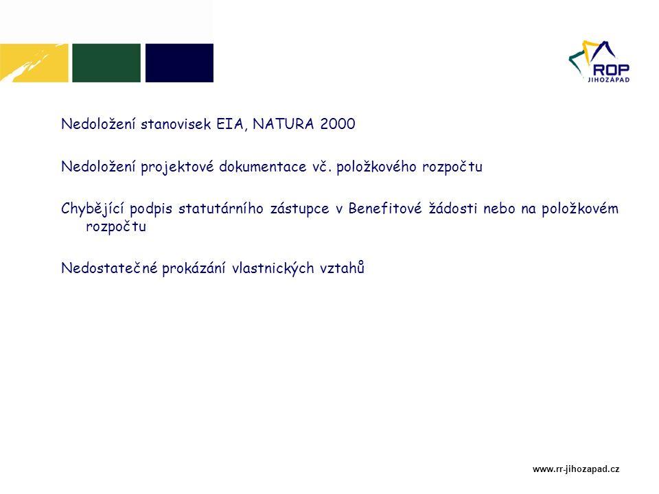 www.rr-jihozapad.cz Nedoložení stanovisek EIA, NATURA 2000 Nedoložení projektové dokumentace vč.