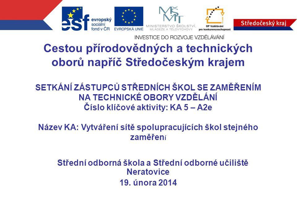 Střední odborná škola a Střední odborné učiliště Neratovice 19.