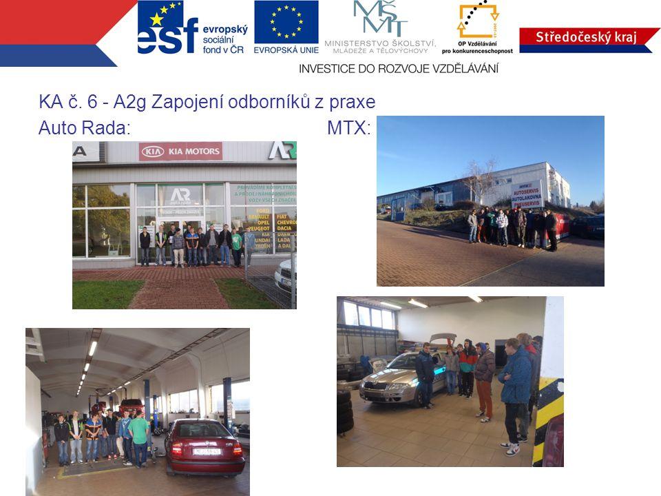 KA č. 6 - A2g Zapojení odborníků z praxe Auto Rada: MTX: