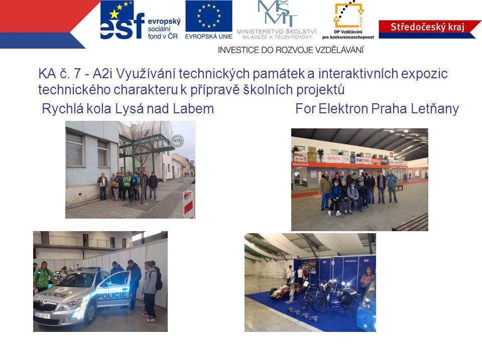 KA č. 7 - A2i Využívání technických památek a interaktivních expozic technického charakteru k přípravě školních projektů Rychlá kola Lysá nad Labem Fo