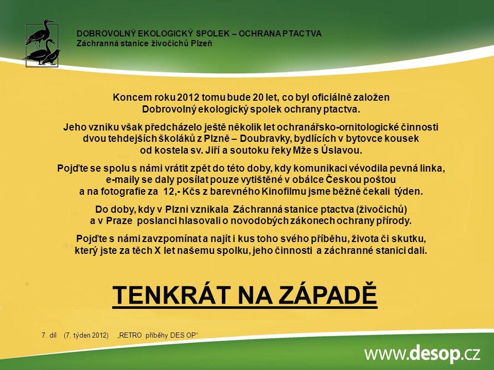 Koncem roku 1993 byla zahájena výstavba Záchranné stanice ptactva v Plzni Doubravce.