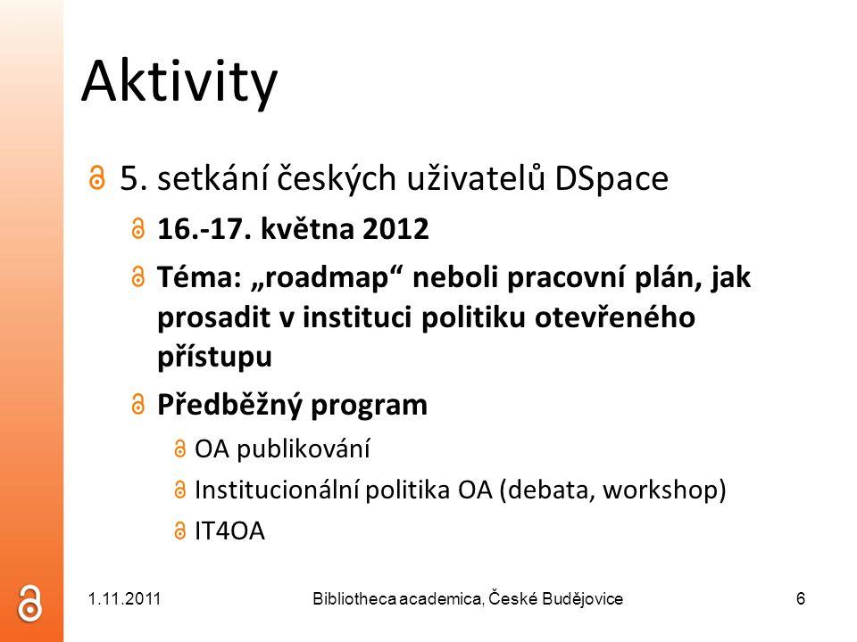 Aktivity 5. setkání českých uživatelů DSpace 16.-17.