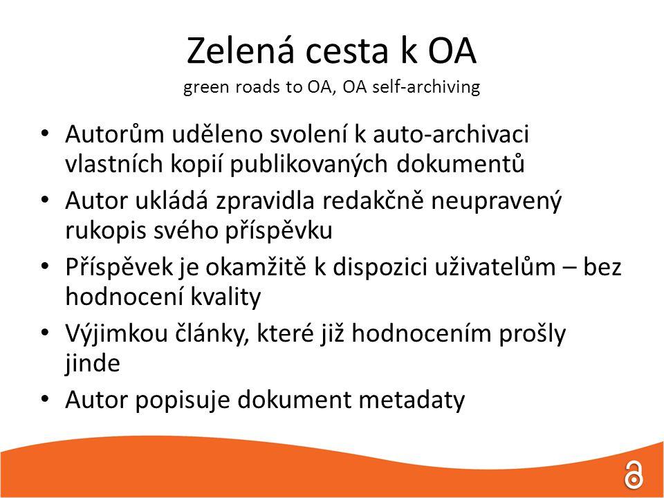Zelená cesta k OA green roads to OA, OA self-archiving Autorům uděleno svolení k auto-archivaci vlastních kopií publikovaných dokumentů Autor ukládá zpravidla redakčně neupravený rukopis svého příspěvku Příspěvek je okamžitě k dispozici uživatelům – bez hodnocení kvality Výjimkou články, které již hodnocením prošly jinde Autor popisuje dokument metadaty