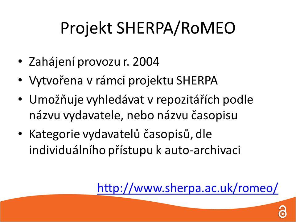 Projekt SHERPA/RoMEO Zahájení provozu r.
