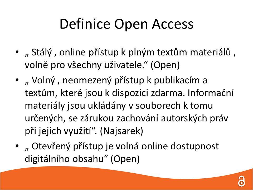 """Definice Open Access """" Stálý, online přístup k plným textům materiálů, volně pro všechny uživatele. (Open) """" Volný, neomezený přístup k publikacím a textům, které jsou k dispozici zdarma."""