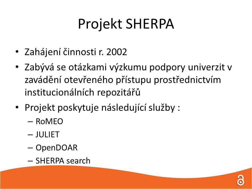 Projekt SHERPA Zahájení činnosti r.