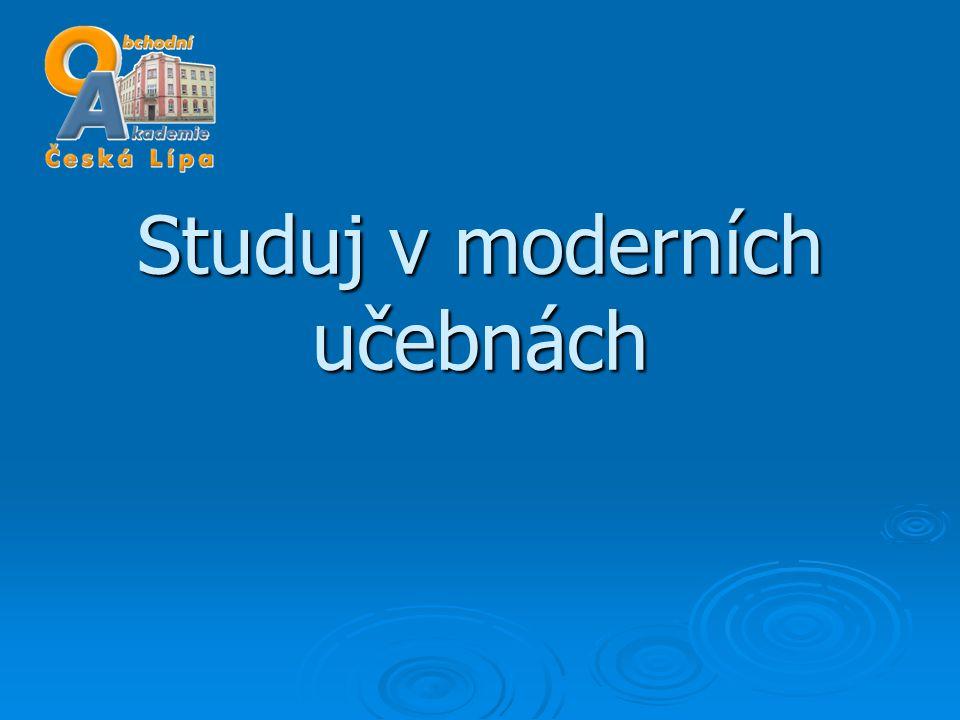 Studuj v moderních učebnách