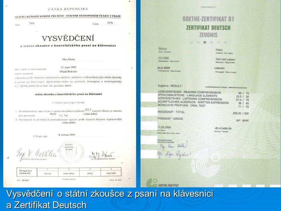 Vysvědčení o státní zkoušce z psaní na klávesnici a Zertifikat Deutsch