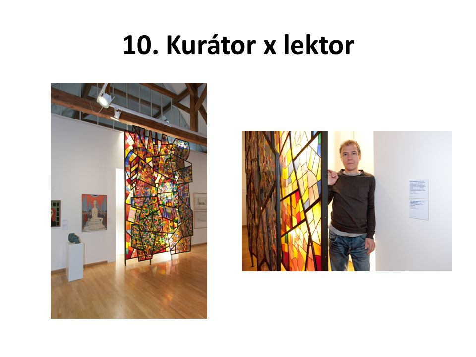 10. Kurátor x lektor