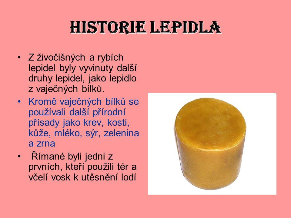HISTORIE LEPIDLA Z živočišných a rybích lepidel byly vyvinuty další druhy lepidel, jako lepidlo z vaječných bílků. Kromě vaječných bílků se používali