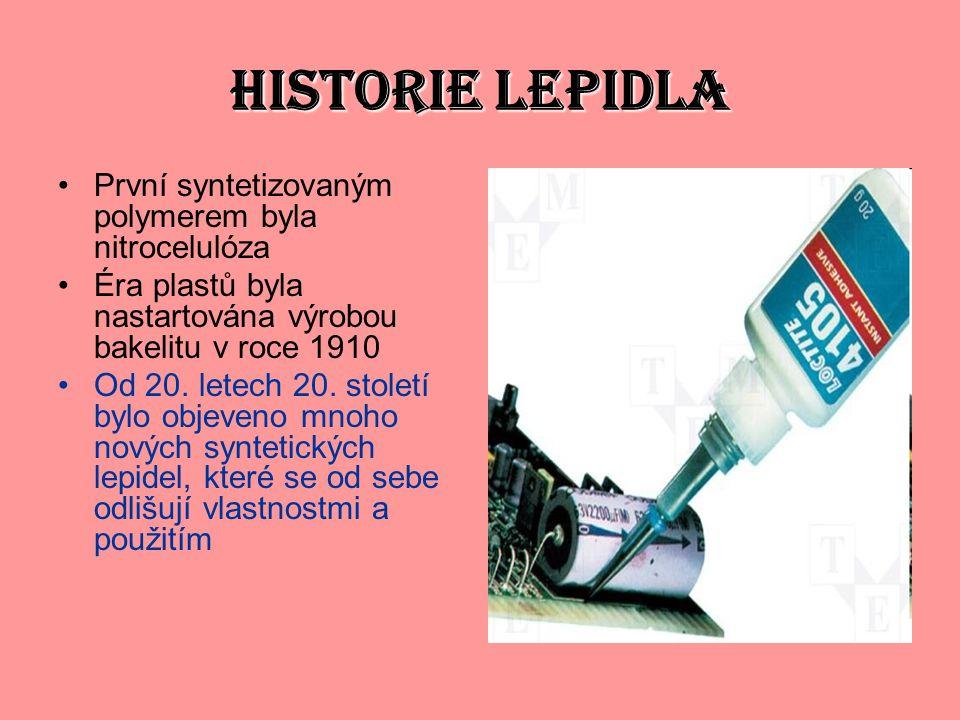 HISTORIE LEPIDLA První syntetizovaným polymerem byla nitrocelulóza Éra plastů byla nastartována výrobou bakelitu v roce 1910 Od 20. letech 20. století