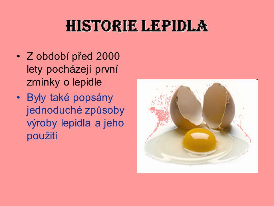 HISTORIE LEPIDLA Z období před 2000 lety pocházejí první zmínky o lepidle Byly také popsány jednoduché způsoby výroby lepidla a jeho použití