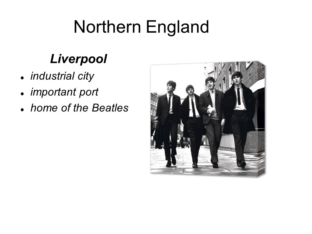 Northern England Liverpool industrial city important port home of the Beatles