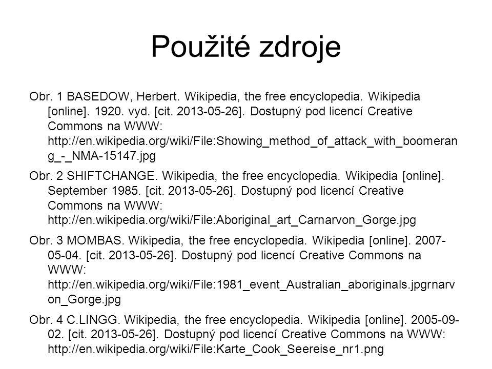 Použité zdroje Obr. 1 BASEDOW, Herbert. Wikipedia, the free encyclopedia.