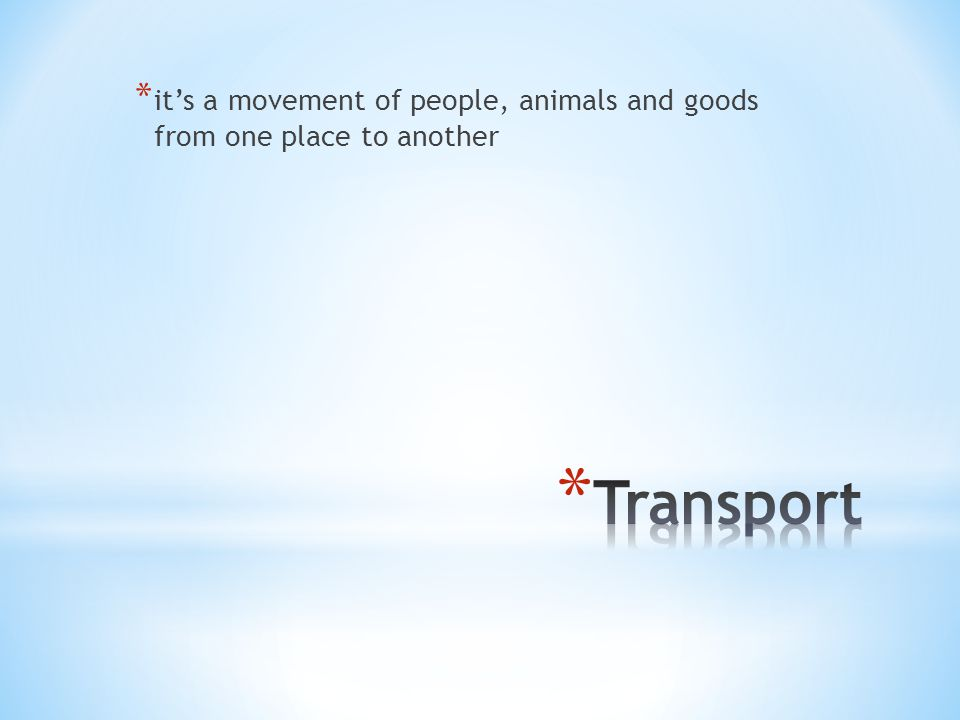 * it's a movement of people, animals and goods from one place to another