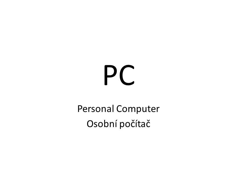 PC Personal Computer Osobní počítač