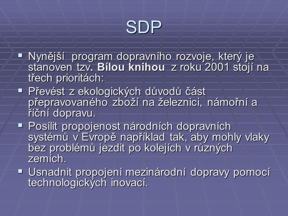 SDP  Nynější program dopravního rozvoje, který je stanoven tzv. Bílou knihou z roku 2001 stojí na třech prioritách:  Převést z ekologických důvodů č