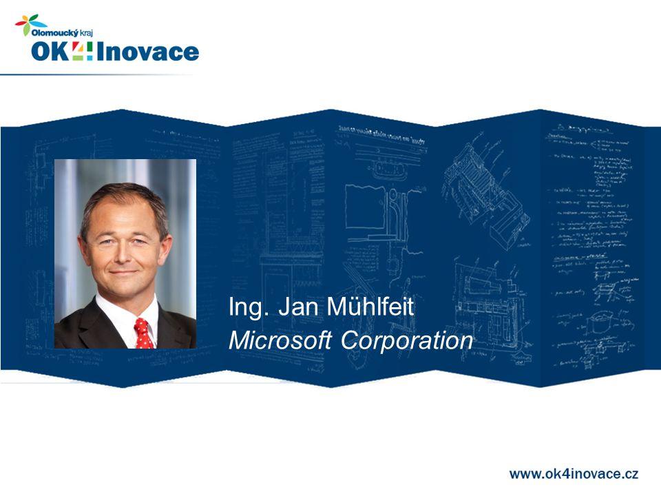 Ing. Jan Mühlfeit Microsoft Corporation
