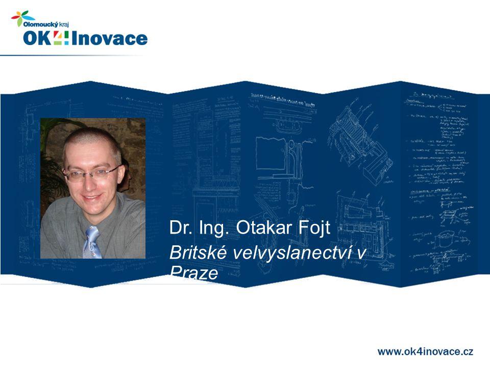 Dr. Ing. Otakar Fojt Britské velvyslanectví v Praze