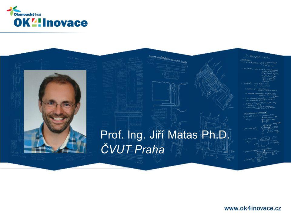 Prof. Ing. Jiří Matas Ph.D. ČVUT Praha