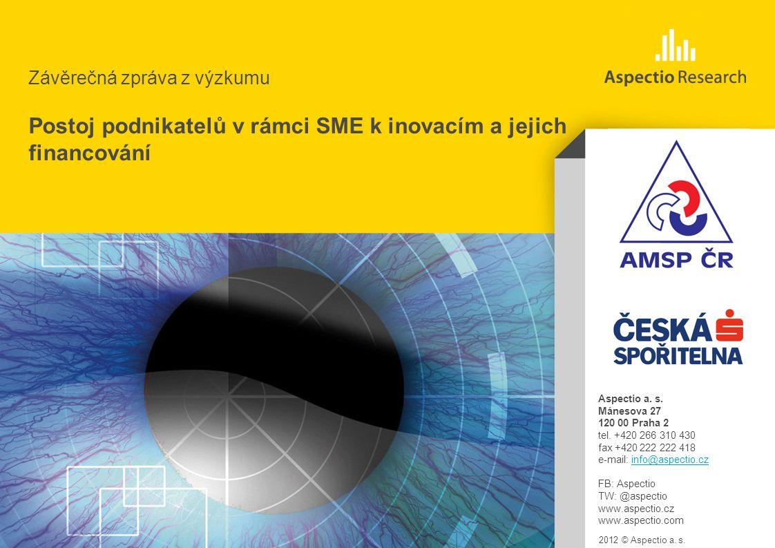 AMSP | Hodnocení úrovně služeb a kvality kontaktních míst | Březen 2012 Závěrečná zpráva z výzkumu 2012 © Aspectio a.