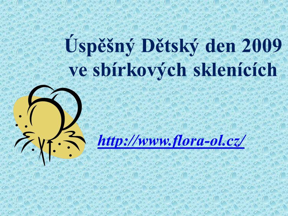 Úspěšný Dětský den 2009 ve sbírkových sklenících http://www.flora-ol.cz/