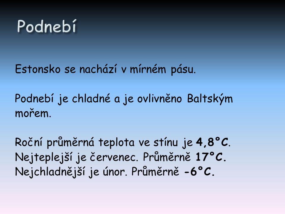 Estonsko se nachází v mírném pásu. Podnebí je chladné a je ovlivněno Baltským mořem. Roční průměrná teplota ve stínu je 4,8°C. Nejteplejší je červenec