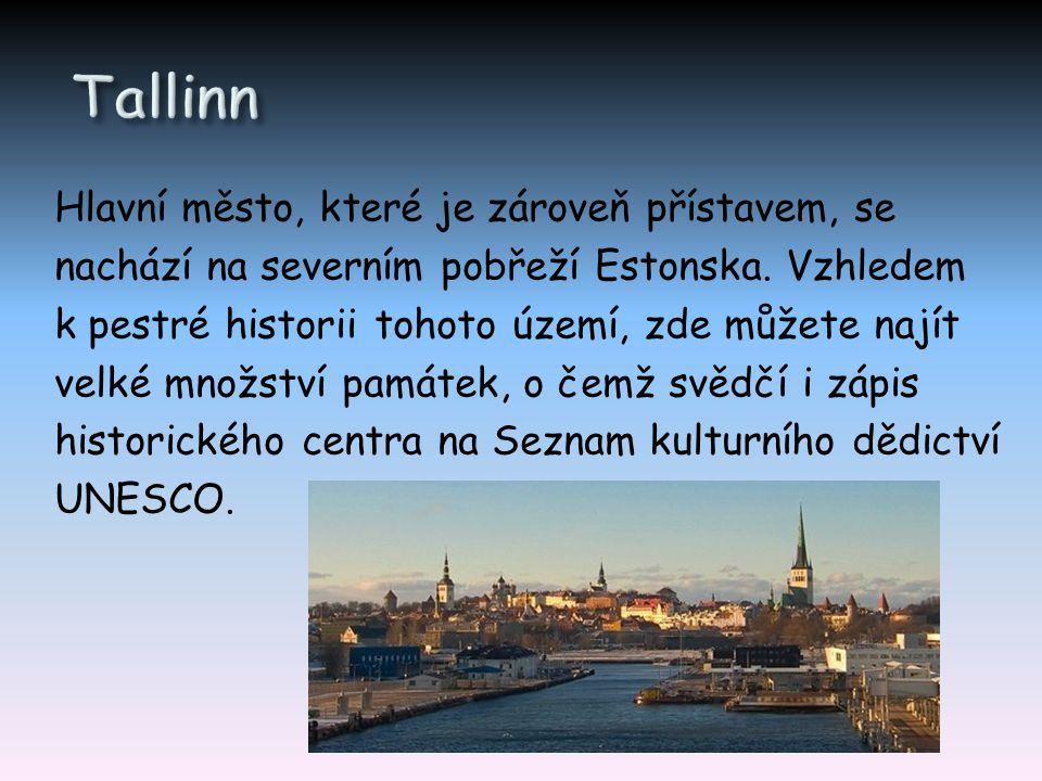 Hlavní město, které je zároveň přístavem, se nachází na severním pobřeží Estonska. Vzhledem k pestré historii tohoto území, zde můžete najít velké mno