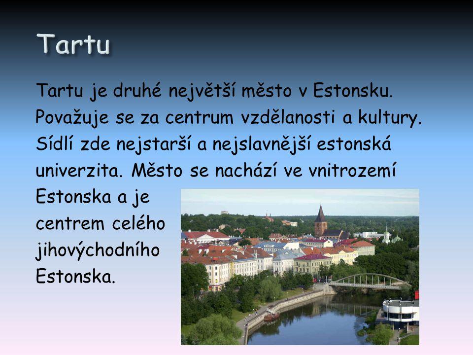 Tartu je druhé největší město v Estonsku. Považuje se za centrum vzdělanosti a kultury. Sídlí zde nejstarší a nejslavnější estonská univerzita. Město