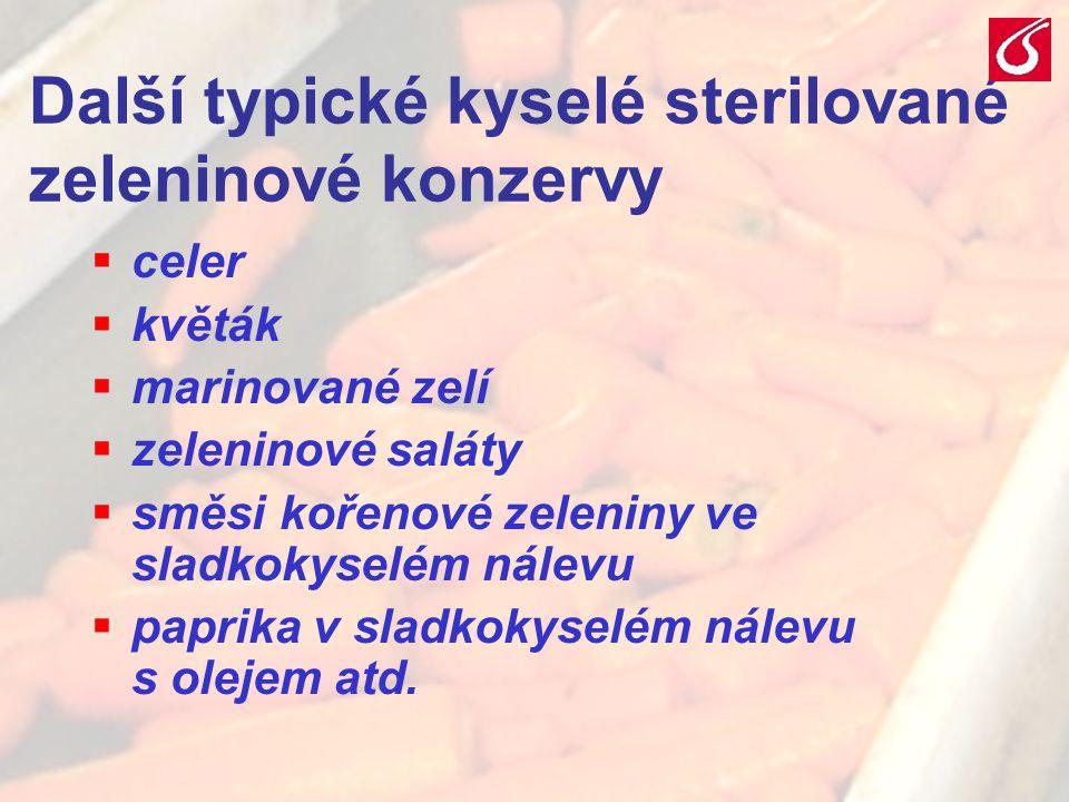 VŠCHT Praha - TZOZ 088 Další typické kyselé sterilované zeleninové konzervy  celer  květák  marinované zelí  zeleninové saláty  směsi kořenové ze
