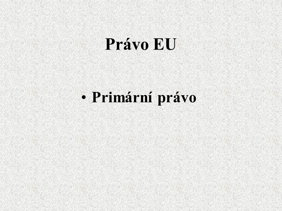 Právo EU Primární právo