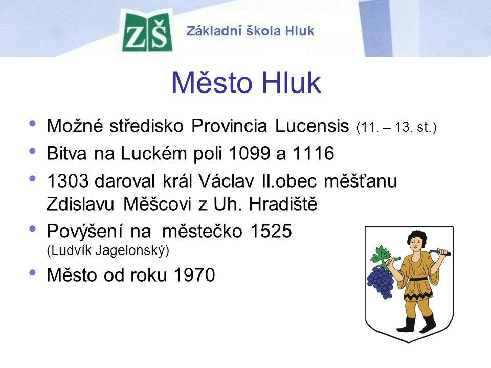 Možné středisko Provincia Lucensis (11. – 13. st.) Bitva na Luckém poli 1099 a 1116 1303 daroval král Václav II.obec měšťanu Zdislavu Měšcovi z Uh. Hr