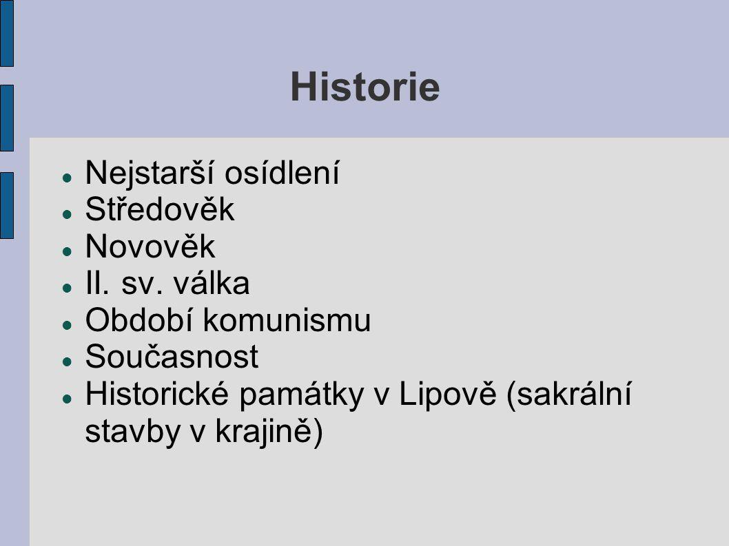 Historie Nejstarší osídlení Středověk Novověk II. sv.