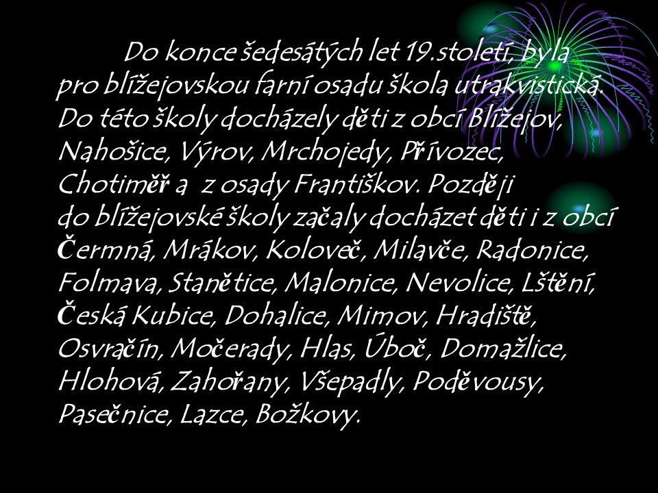 Zpracovala: Kateřina Špechtnerová 9.ročník ŽŠ Blížejov Vypracováno: v Blížejově Dne: 30.dubna 2007 Školní rok: 2006/2007