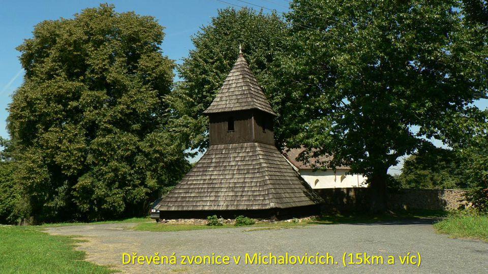 Dřevěná zvonice v Michalovicích. (15km a víc)