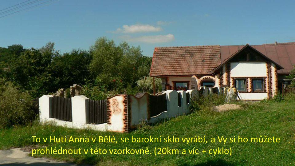 To v Huti Anna v Bělé, se barokní sklo vyrábí, a Vy si ho můžete prohlédnout v této vzorkovně.