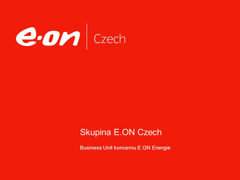 Skupina E.ON Czech Business Unit koncernu E.ON Energie