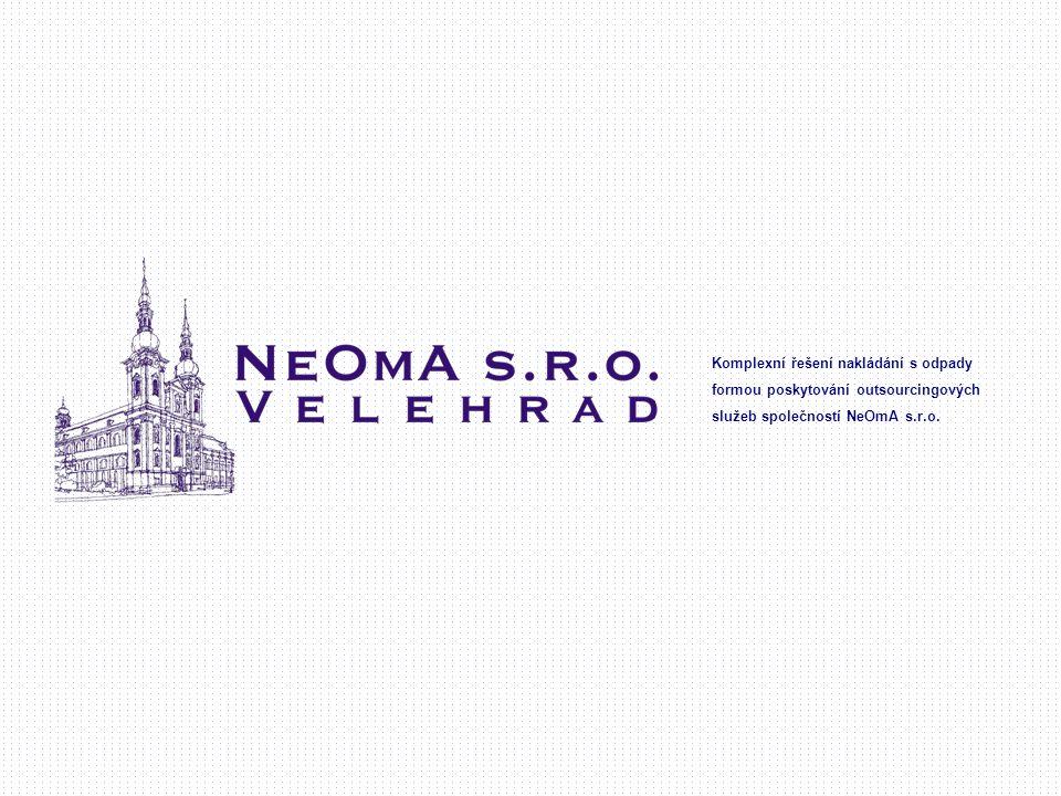Komplexní řešení nakládání s odpady formou poskytování outsourcingových služeb společností NeOmA s.r.o.