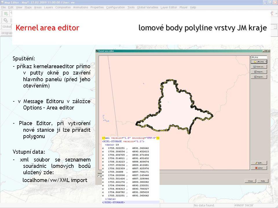 """Aplikace """"Settings Spuštění: - příkaz kernelareaeditor přímo v putty okně po zavření hlavního panelu (před jeho otevřením) - v Message Editoru v záložce Options – Area editor - Place Editor, při vytvoření nové stanice ji lze přiřadit polygonu Vstupní data: - xml soubor se seznamem souřadnic lomových bodů uložený zde: localhome/vw/XML import Kernel area editor lomové body polyline vrstvy JM kraje"""