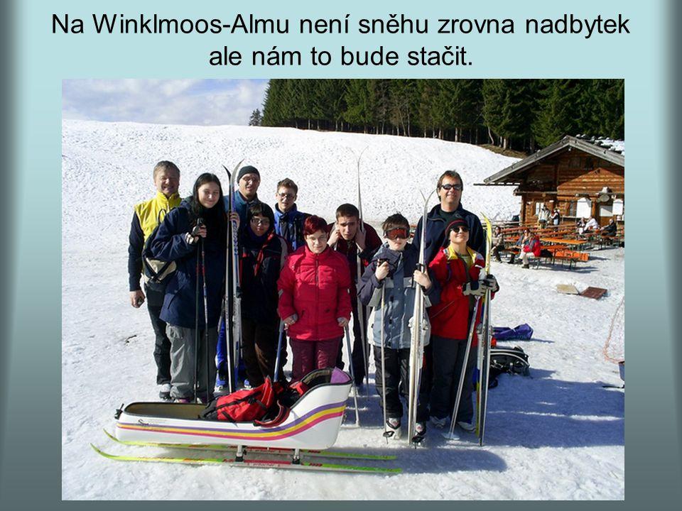 Na Winklmoos-Almu není sněhu zrovna nadbytek ale nám to bude stačit.