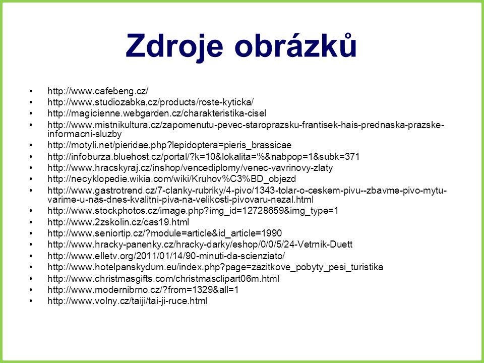 Zdroje obrázků http://www.cafebeng.cz/ http://www.studiozabka.cz/products/roste-kyticka/ http://magicienne.webgarden.cz/charakteristika-cisel http://w